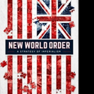 NEW WORLD ORDER- A Strategy of Imperialism is Released
