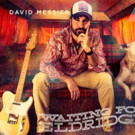 David Messier Debut Solo Album 'Waiting For Eldridge' Out Now