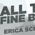 ALL THE FINE BOYS, Starring Abigail Breslin, Opens Tonight Off-Broadway