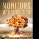 Darleen Johnson Releases MONITORS OF DESTRUCTION