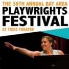 38th Bay Area Playwrights Festival to Showcase 7 New Theatrical Works, 7/17-26