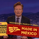 VIDEO: Conan Announces 'Conan Without Borders: Made in Mexico' Special