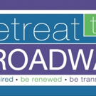 Retreat to Broadway Launches Arts Education Initiative Focused on HAIRSPRAY