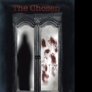 Young Adult Fiction Book THE CHOSEN is Released