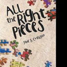 Jane S. Creason Releases 'All the Right Pieces'