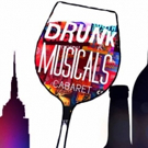 Drunk Musicals to Premiere WASTED: THE UNTOLD STORY OF SOME DRUNK BITCHES FROM OZ
