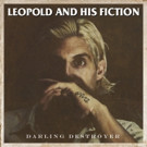 Leopold and His Fiction Album Out Today + New Video