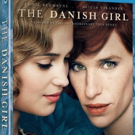 Oscar-Nominated THE DANISH GIRL Coming to Digital HD, Blu-ray, DVD & On-Demand
