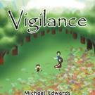 Michael Edwards Releases VIGILANCE