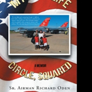 Richard Oden Pens 'My Full Life Circle, Squared'