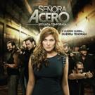 TELEMUNDO Premieres Season Two of Super Series SENORA ACERO Tonight