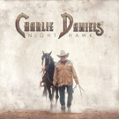 Charlie Daniels to Release New Album NIGHT HAWK This Month