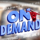STAGE TUBE: Go Behind-the-Scenes at the BROADWAY BARES: ON DEMAND Final Run-Through!
