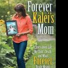 FOREVER KALEI'S MOM by Lorene Holizki is Released