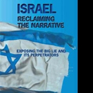 Barry Shaw Pens ISRAEL RECLAIMING THE NARRATIVE