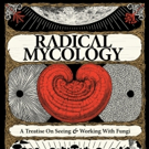 Peter McCoy Launches RADICAL MYCOLOGY