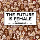 Lost Girls Theatre Joins The Future Is Female and Presents Staged Readings of Short Plays by Female Playwrights