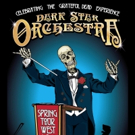 Dark Star Orchestra Set for Three-Night Run This Spring at Boulder Theater