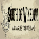 South of Winslow Brings The Eagles to Peoria Performing Arts Center 12/15