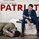 Amazon Original Series PATRIOT to Debut on Prime Video 2/24