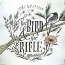 Lori McKenna's THE BIRD & THE RIFLE Out This July