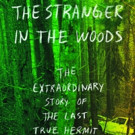 Writers In The Loft Presents THE STRANGER IN THE WOODS