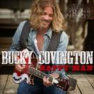 Country Star Bucky Covington Releases New Single 'I Feel Ya'; EP Out 7/14