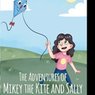 Kimmy Sue Davis Releases THE ADVENTURES OF MIKEY THE KITE AND SALLY