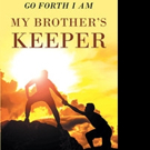 Norma J. Edwards-Merriweather Pens 'Go Forth I Am My Brother's Keeper'