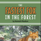 Kenneth Moulton Shares 'The Fastest Fox in the Forest'