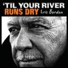 Concert by Eric Burdon at Four Winds New Buffalo Set for This November