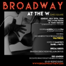 BROADWAY AT THE W to Launch in Times Square This Weekend with Brandon Victor Dixon and More