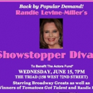 Photo Coverage: Randie Levine-Miller's SHOWSTOPPER DIVAS at The Triad for The Actors Fund