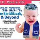 David J. Bernstein's THE BRIS, THE BAR MITZVAH, & BEYOND at Stage Door Theatre