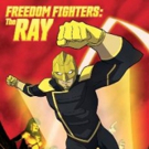 FREEDOM FIGHTERS: THE RAY Heading to CW Seed in 2017