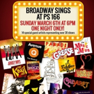 BROADWAY SINGS Set for 3/6 at the Richard Rodgers School