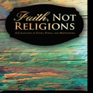 FAITH NOT RELIGIONS is Released