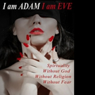 I AM ADAM, I AM EVE is Released