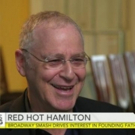 VIDEO: HAMILTON Biographer Ron Chernow Talks Broadway Hit & More on CBS