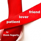 Thom Fogarty's New AIDS Play PATIENT LOVER FRIEND Sets First Reading