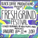 Black Coffee Productions to Present Inaugural FRESH GRIND FESTIVAL