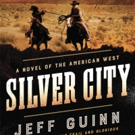 Jeff Guinn to Release SILVER CITY, Third Book in 'Cash McLendon' Series, 1/24