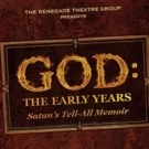 BWW Review: What Would You Ask Satan About GOD, THE EARLY YEARS?