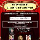 AN EVENING OF CLASSIC BROADWAY Returns to Rockwell Table and Stage, 9/28