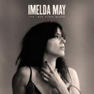 Imelda May's 'Life Love Flesh Blood' Out on Verve 4/7