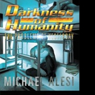 Michael Alesi Pens DARKNESS OF HUMANITY I