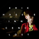Erik Hassle Releases 'Innocence Lost' LP Today