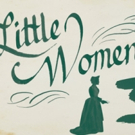 LITTLE WOMEN to Make Company Premiere at Madison Opera This February