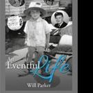 New Memoir AN EVENTFUL LIFE is Released