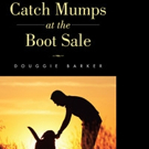 CATCH MUMPS AT THE BOOT SALE is Released